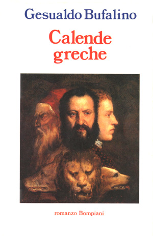 Gesualdo Bufalino - Calende greche