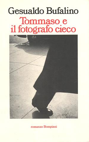 Gesualdo Bufalino - Tommaso il fotografo cieco